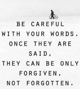 careful with words